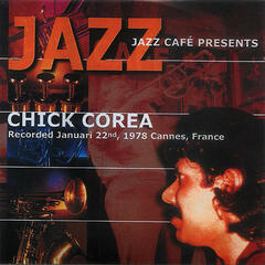 Jazz Cafe Presents Chick Corea