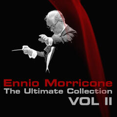 Ennio Morricone The Ultimate Collection Volume 2