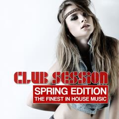 Club Session Spring Edition