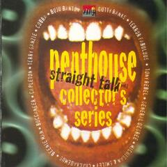 Penthouse Collector's Series  Straight Talk Vol. 1
