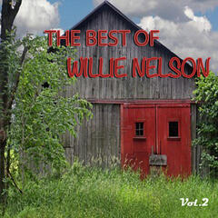 The Best of Willie Nelson, Vol. 2
