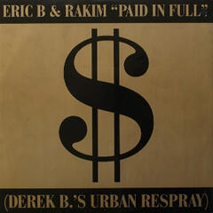 Paid In Full / Eric B.Is On The Cut