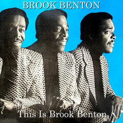 This is Brook Benton