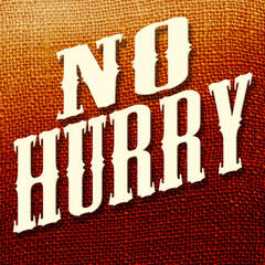 No Hurry - Single