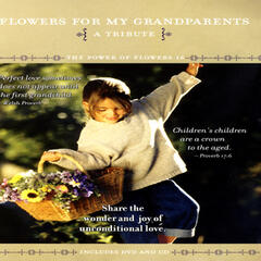 Flowers For My Grandparents - The Power Of Flowers 16