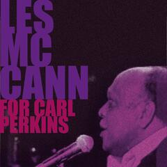 Les McCann, for Carl Perkins