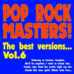 Pop Rock Masters! the Best Versions..., Vol. 6