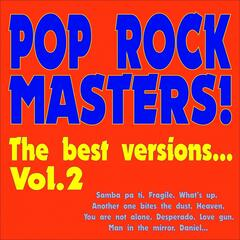 Pop Rock Masters! the Best Versions..., Vol. 2