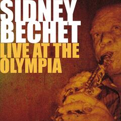 Sidney Bechet Live at the Olympia 1955