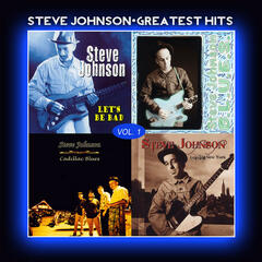 Steve Johnson - Greatest Hits Vol. 1