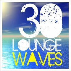 30 Lounge Waves
