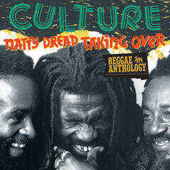Reggae Anthology: Culture - Natty Dread Taking Over