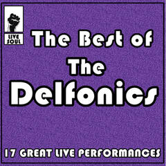 The Best of the Delfonics: 17 Great Live Performances