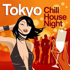 Tokyo Chill House Night