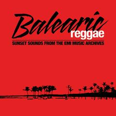 Balearic Reggae (Remastered)