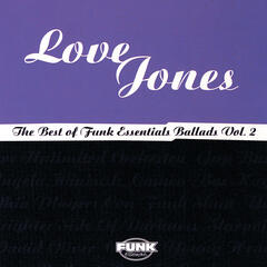 Love Jones: The Best Of Funk Essentials Ballads Vol.2