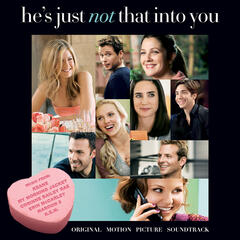 He's Just Not That Into You: Original Motion Picture Soundtrack