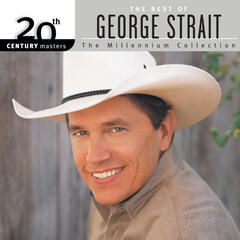 20th Century Masters: The Millennium Collection: Best Of George Strait