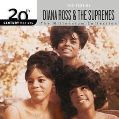 20th Century Masters: The Millennium Collection: Best Of Diana Ross & The Supremes