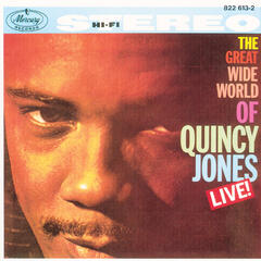 The Great Wide World Of Quincy Jones: Live!