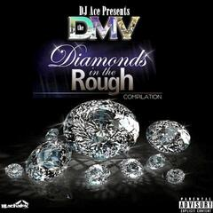 The DMV: Diamonds In The Rough Compliation