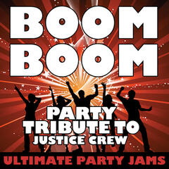 Boom Boom (Party Tribute to Justice Crew) - Single