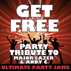 Get Free (Party Tribute to Major Lazer & Andy C) - Single