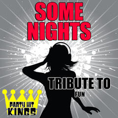 Some Nights (Tribute to Fun) - Single