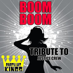 Boom Boom (Tribute to Justice Crew) - Single