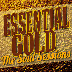 Essential Gold - The Soul Sessions
