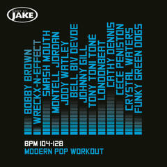 Body By Jake: Modern Pop Workout (BPM 104-128)
