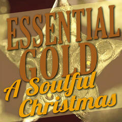 Essential Gold - A Soulful Christmas