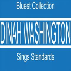 Dinah Washington Sings Standards