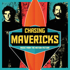 Chasing Mavericks (Original Motion Picture Soundtrack)