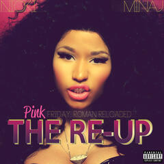Pink Friday: Roman Reloaded The Re-Up