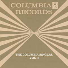 The Columbia Singles, Vol. 6