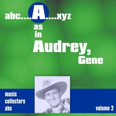A As in Audrey, Gene, Vol. 2