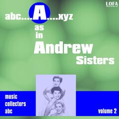 'A' As in Andrew Sisters, Vol. 2