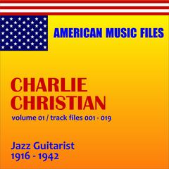 Charlie Christian, Vol. 1