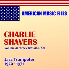 Charlie Shavers, Vol.  1