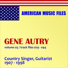 Gene Autry, Vol. 3