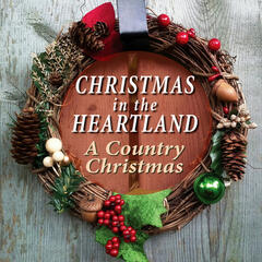 Christmas in the Heartland - A Country Christmas