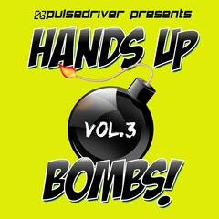 Hands Up Bombs!, Vol. 3