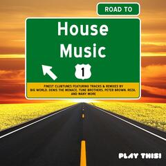 Road to House Music