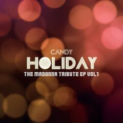 Holiday : The Madonna Tribute, Vol. 1