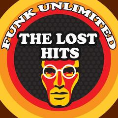 Funk Unlimited - The Lost Hits