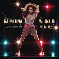 Whine Up Remixes