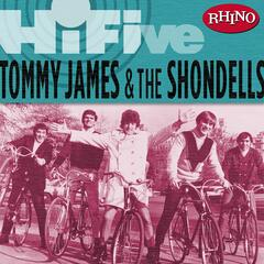 Rhino Hi-Five: Tommy James & The Shondells (US Release)
