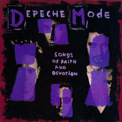 Songs Of Faith And Devotion (2006 Remastered Edition)