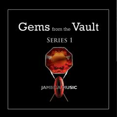 Gems from the Vault (Series 1)